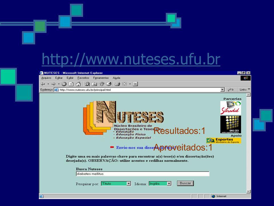 http://www.nuteses.ufu.br Resultados:1 Aproveitados:1