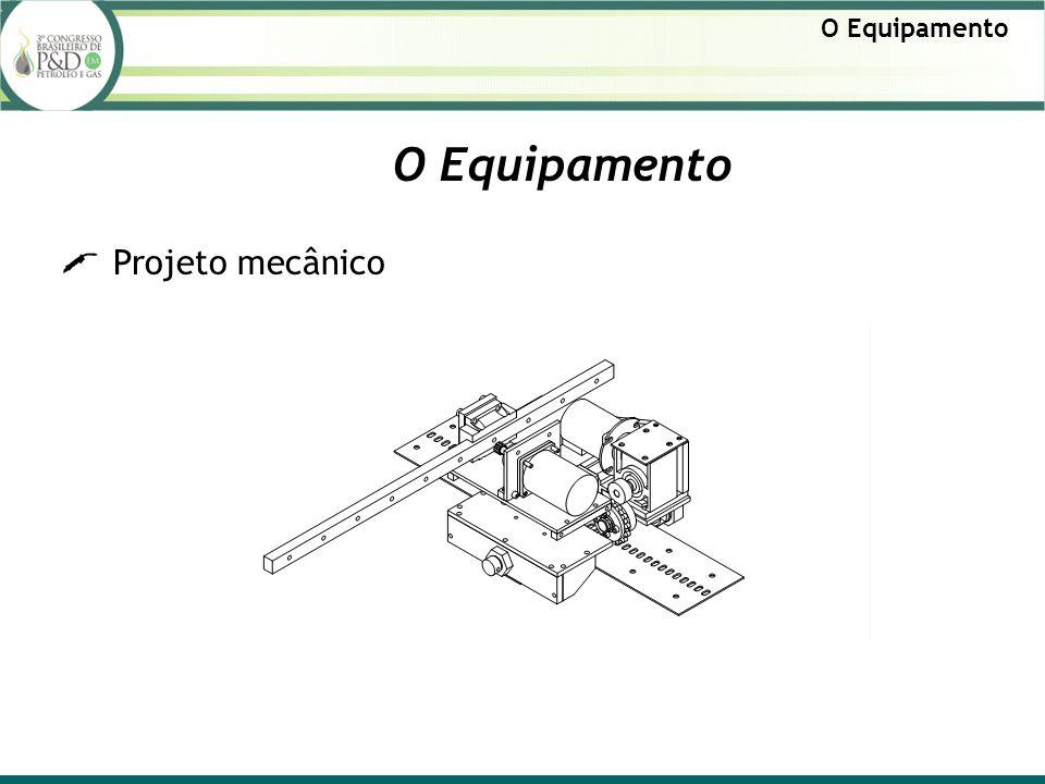 O Equipamento Projeto mecânico