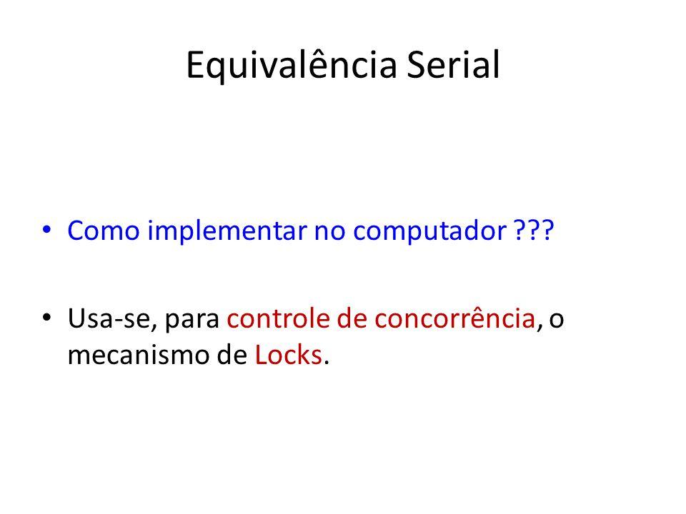 Equivalência Serial Como implementar no computador ??.