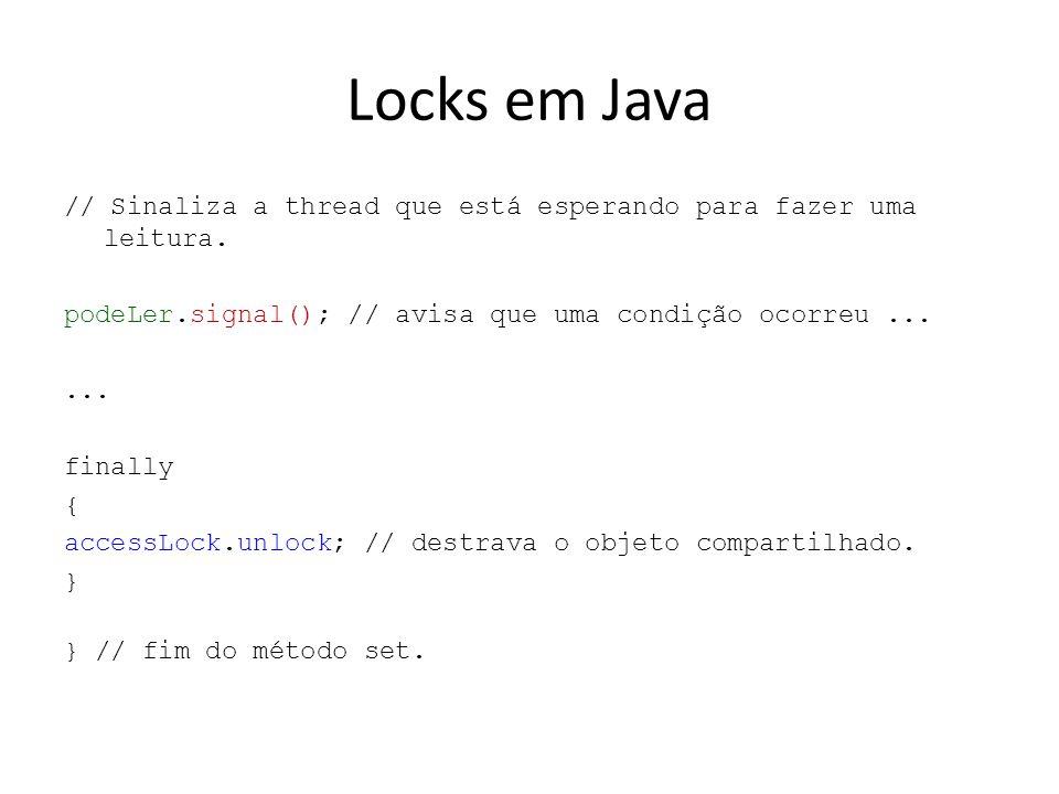 Locks em Java // Sinaliza a thread que está esperando para fazer uma leitura.