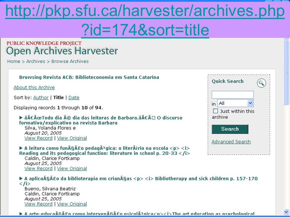 http://pkp.sfu.ca/harvester/archives.php id=174&sort=title