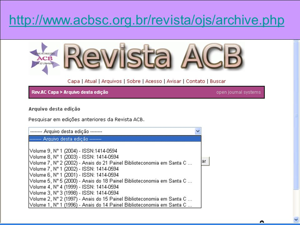http://www.acbsc.org.br/revista/ojs/archive.php