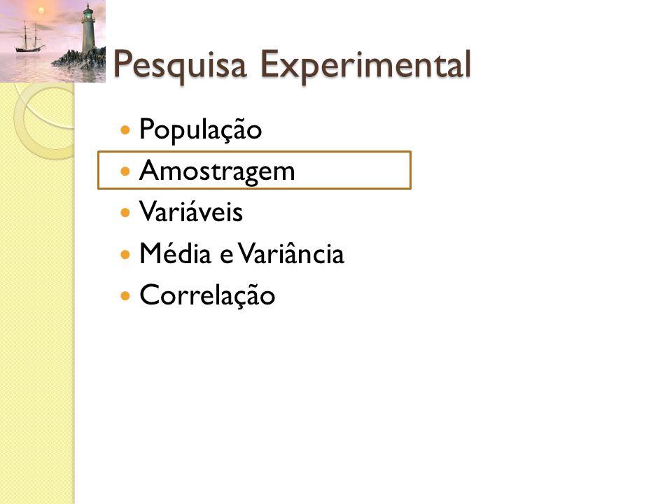 Tamanho de Amostra Toda amostra comporta um erro amostral, que é a diferença entre o parâmetro obtido e o seu valor real (média, por exemplo).