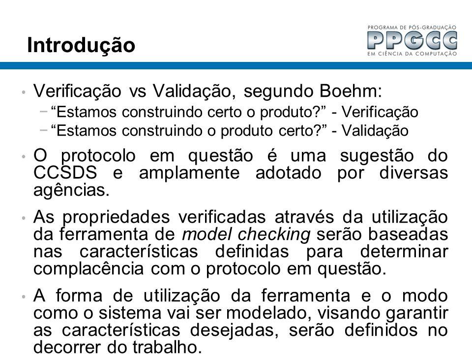 Introdução Verificação vs Validação, segundo Boehm: Estamos construindo certo o produto? - Verificação Estamos construindo o produto certo? - Validaçã