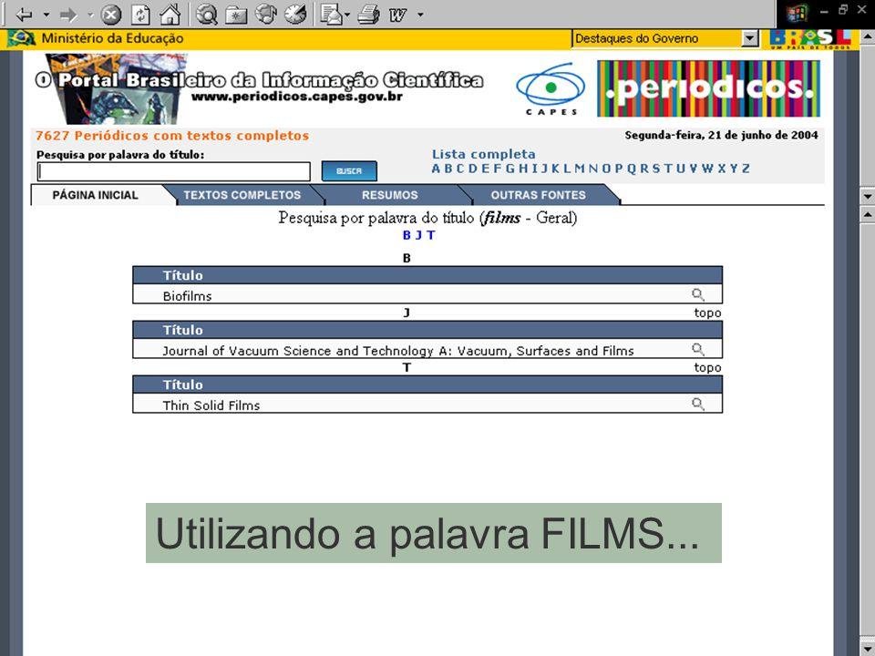 Utilizando a palavra FILMS...