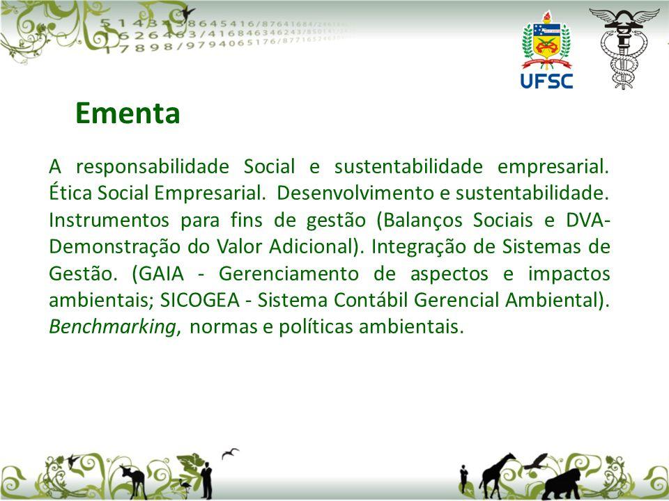 A responsabilidade Social e sustentabilidade empresarial.