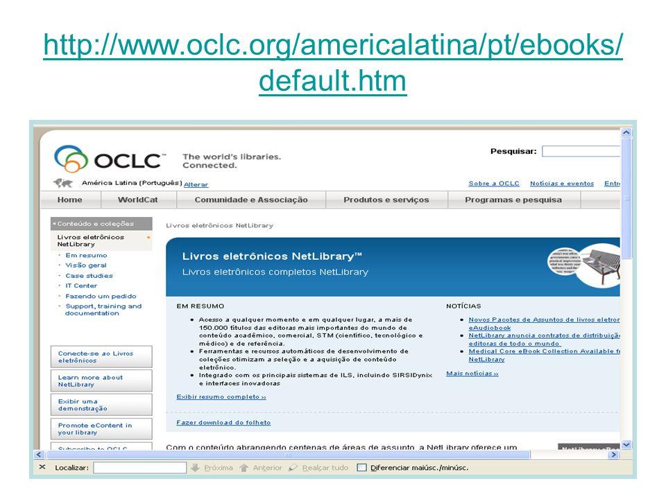 http://www.oclc.org/americalatina/pt/ebooks/ default.htm