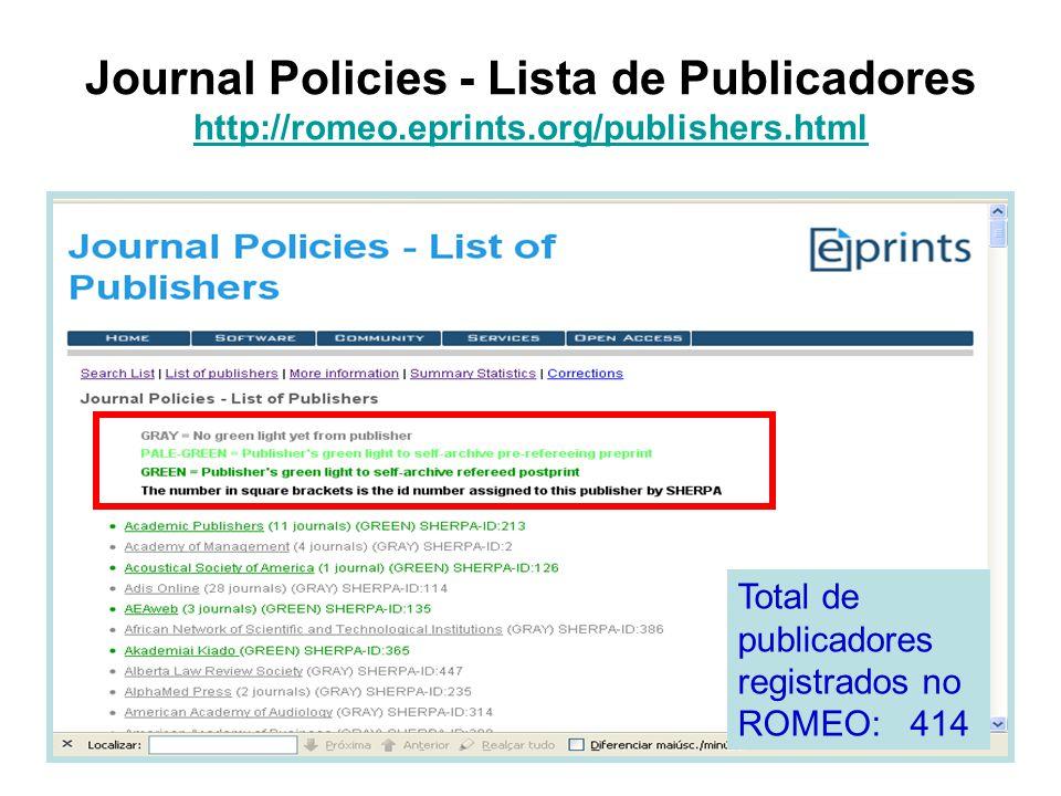 Journal Policies - Lista de Publicadores http://romeo.eprints.org/publishers.html http://romeo.eprints.org/publishers.html Total de publicadores regis