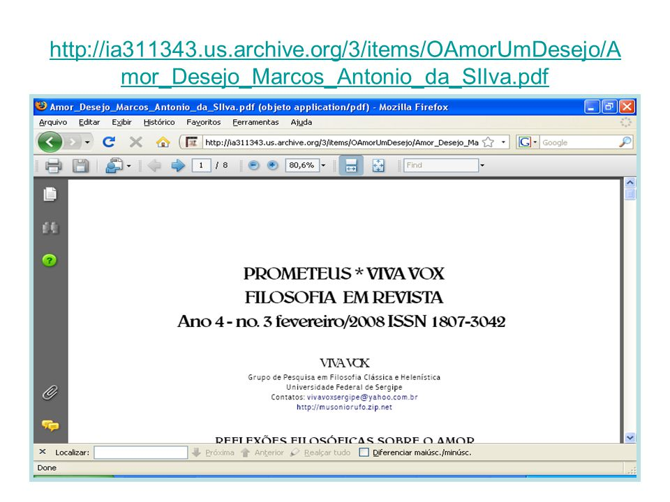 http://ia311343.us.archive.org/3/items/OAmorUmDesejo/A mor_Desejo_Marcos_Antonio_da_SIlva.pdf
