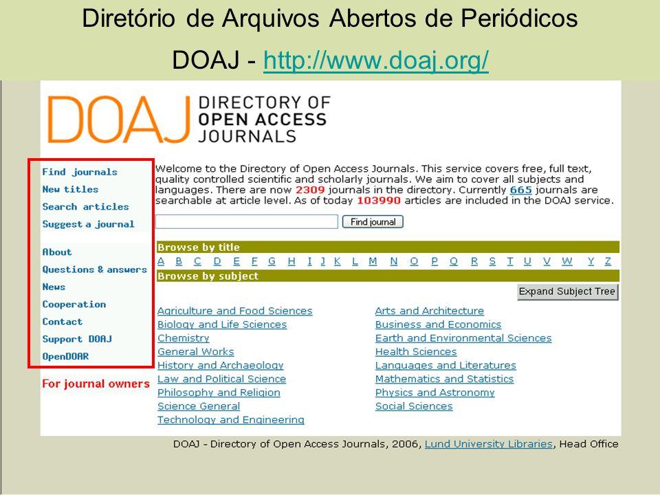 Diretório de Arquivos Abertos de Periódicos DOAJ - http://www.doaj.org/http://www.doaj.org/
