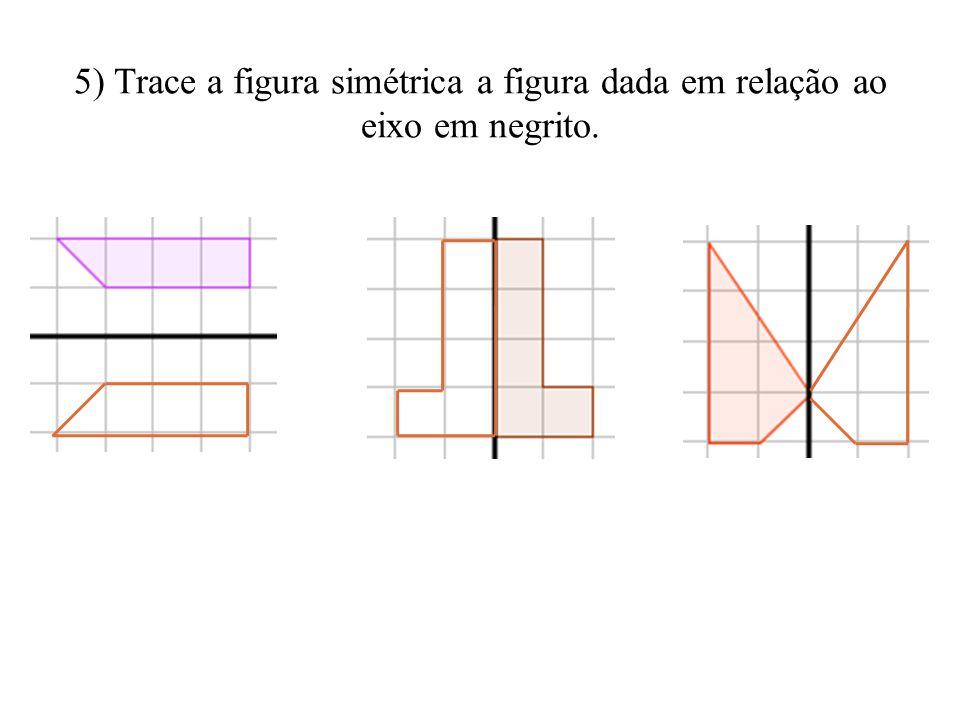 4) Entre as figuras abaixo identifique: a) a assimétrica; b) as simétricas que tem um só eixo de simetria; c) as simétricas que tem mais de um eixo de