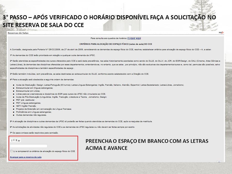 4° PASSO – PREENCHA O FORMULÁRIO E ENVIE.