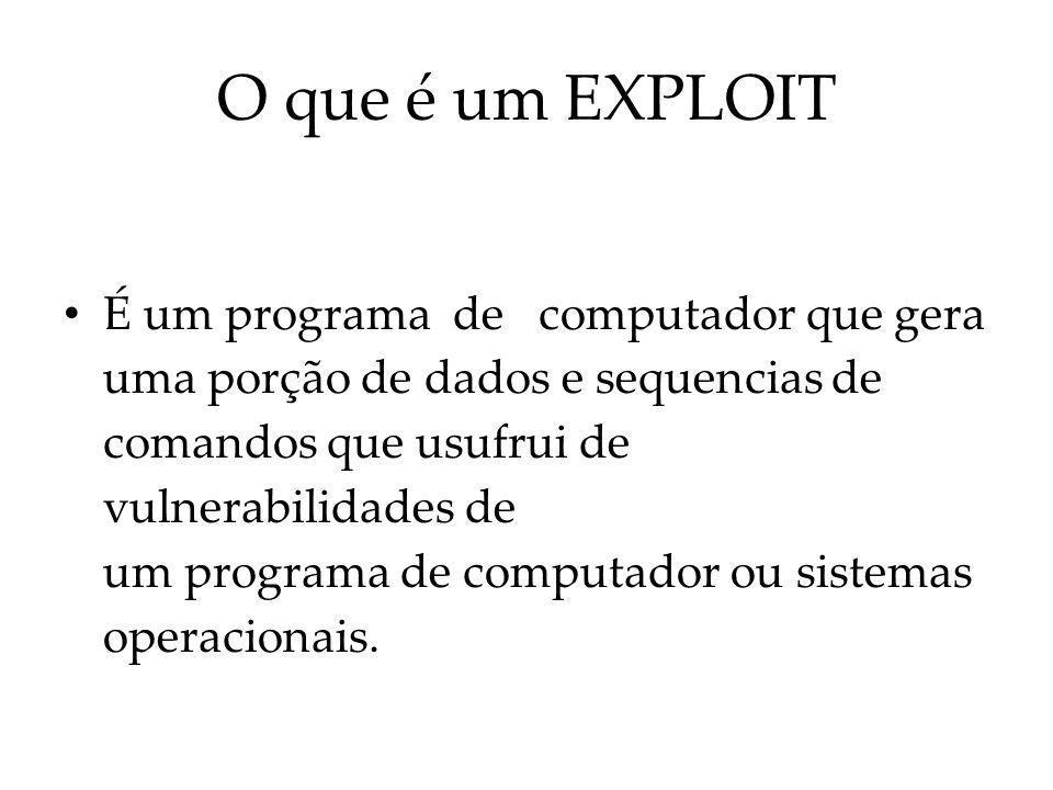Exploits Hackers, criam exploits maliciosos com o intuito de demonstrar vulnerabilidades ( bugs) para ser corrigidas pelos criadores dos sistemas computacionais.computacionais