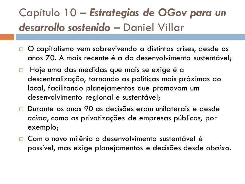 Capítulo 10 – Estrategias de OGov para un desarrollo sostenido – Daniel Villar O capitalismo vem sobrevivendo a distintas crises, desde os anos 70.