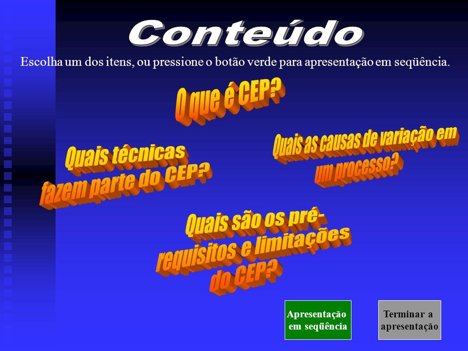 Você provavelmente já ouviu falar de CEP...CEP significa Controle Estatístico de Processos.