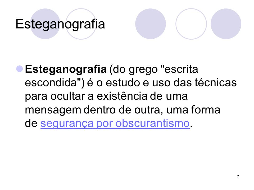 Esteganografia Esteganografia (do grego