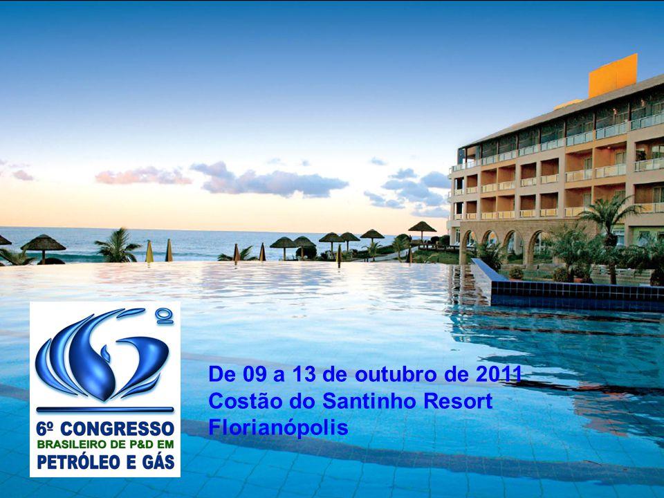 De 09 a 13 de outubro de 2011 Costão do Santinho Resort Florianópolis