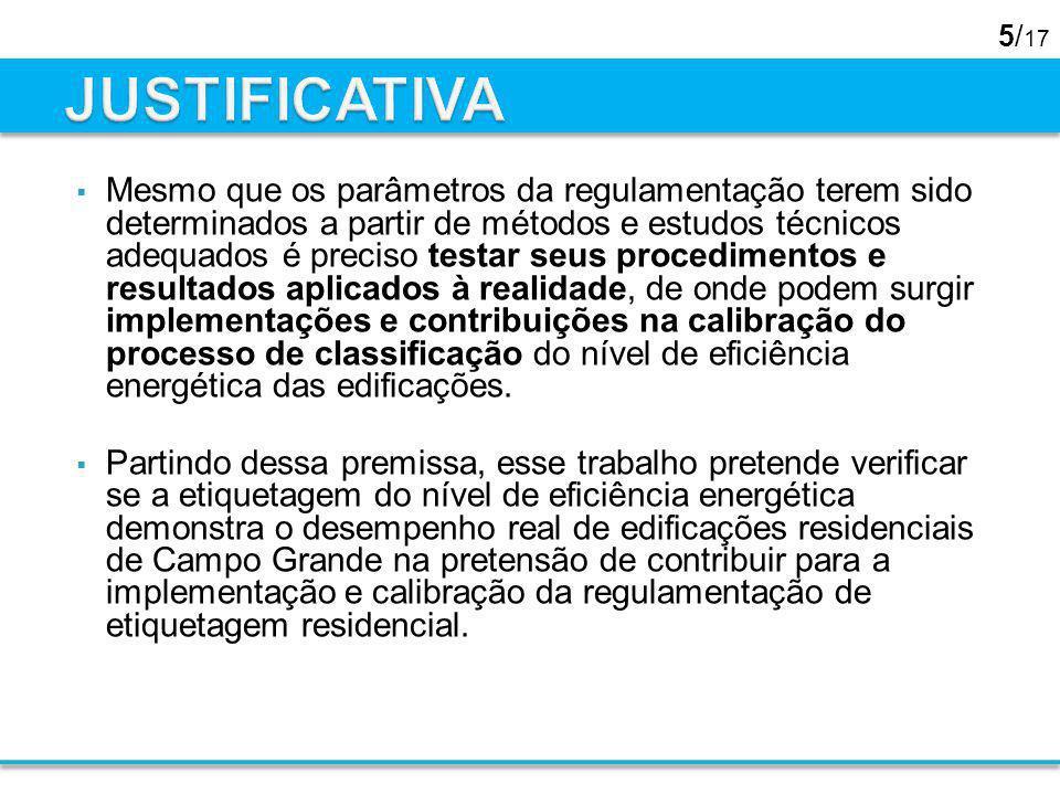 5/ 17 Mesmo que os parâmetros da regulamentação terem sido determinados a partir de métodos e estudos técnicos adequados é preciso testar seus procedi