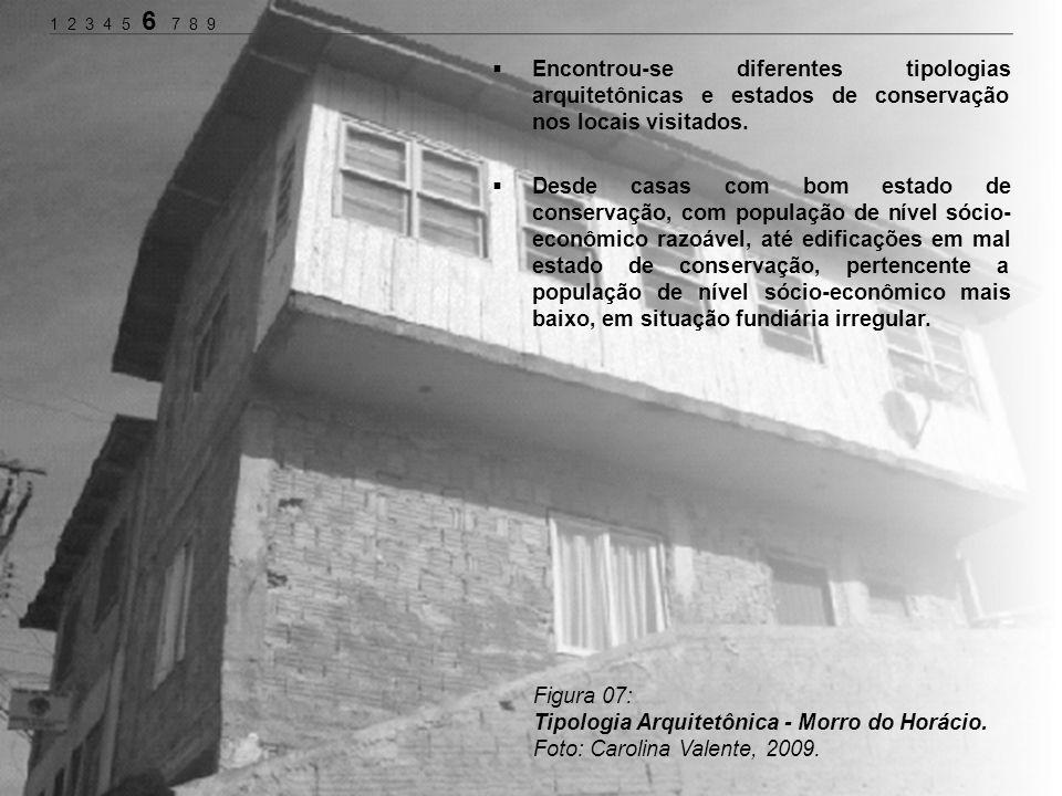 Encontrou-se diferentes tipologias arquitetônicas e estados de conservação nos locais visitados. Desde casas com bom estado de conservação, com popula