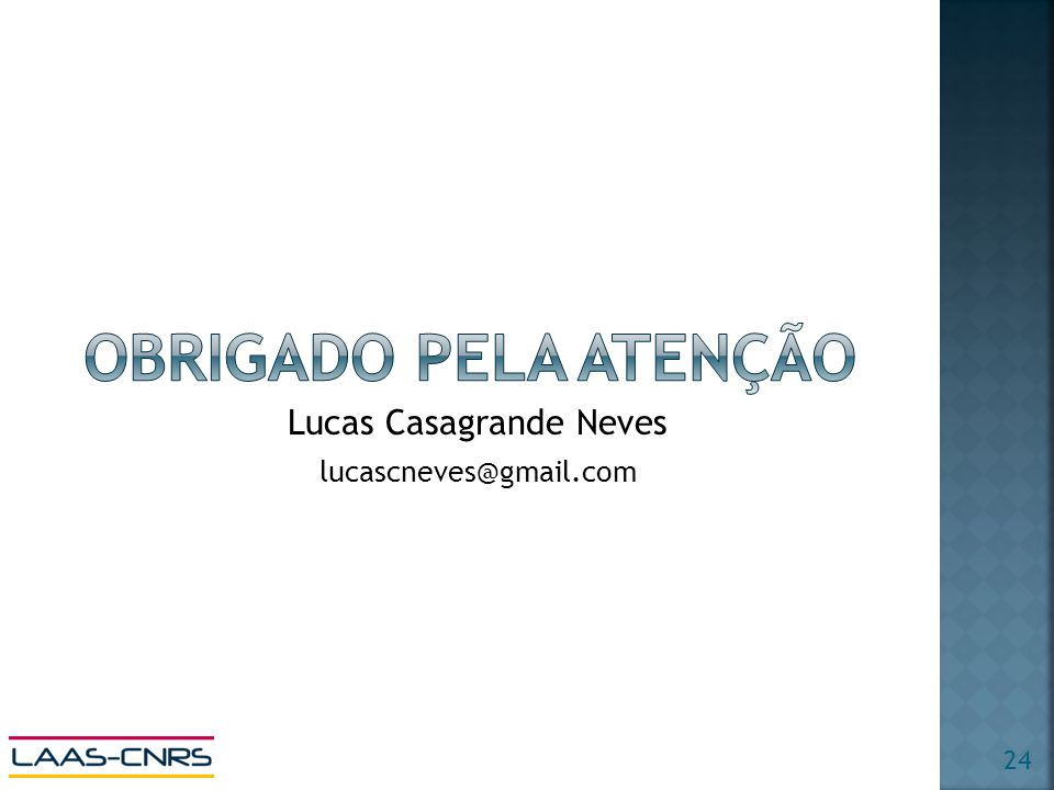 lucascneves@gmail.com Lucas Casagrande Neves 24