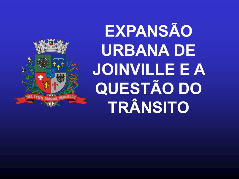 EXPANSÃO URBANA DE JOINVILLE E A QUESTÃO DO TRÂNSITO