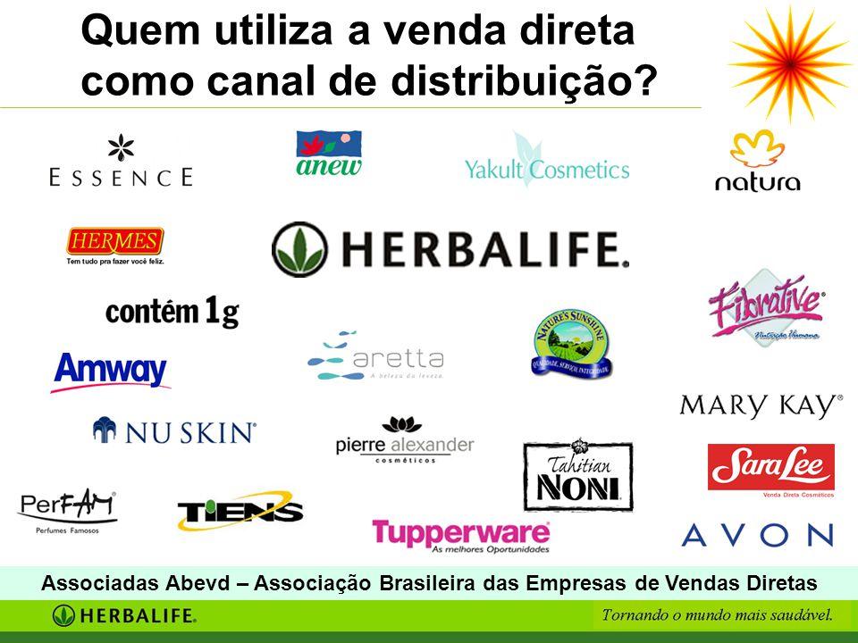 Quem utiliza a venda direta como canal de distribuição? Associadas Abevd – Associação Brasileira das Empresas de Vendas Diretas