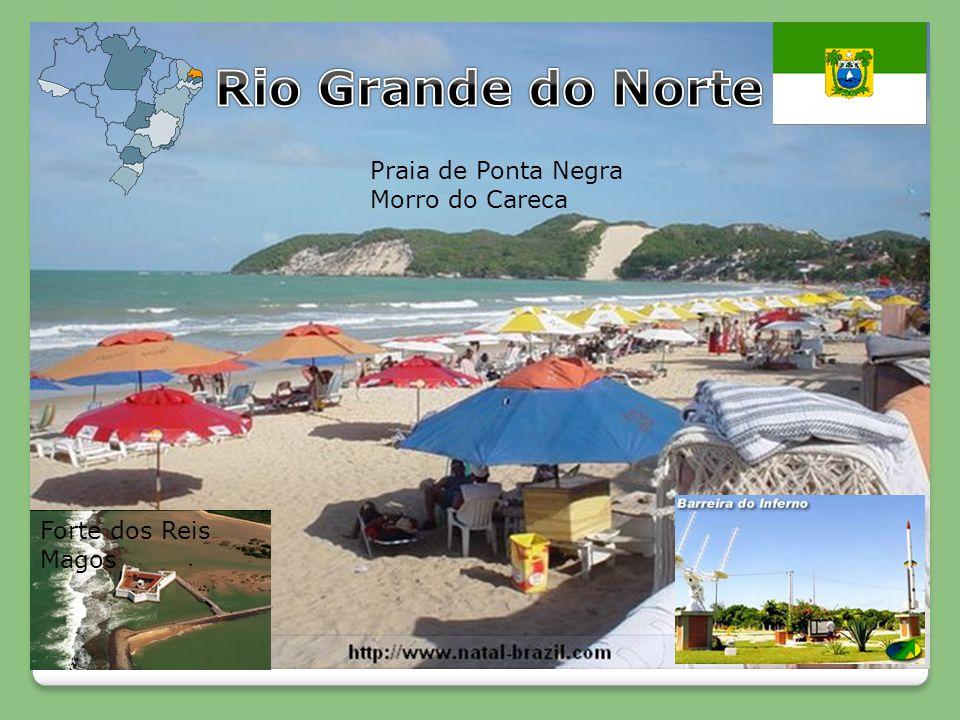 Forte dos Reis Magos Praia de Ponta Negra Morro do Careca