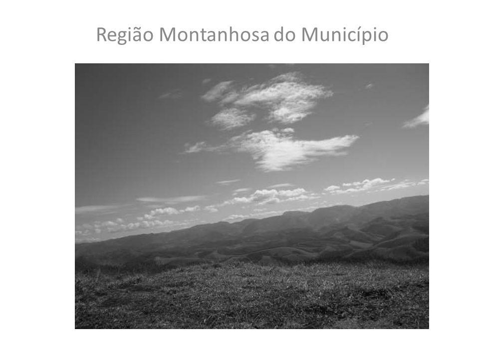 Nossa região Região Montanhosa do Município