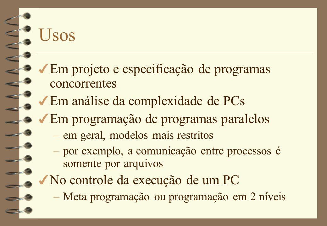 4 Fork/Join –As instruções fork e join foram introduzidas por Conway [1963] e Dennis e Van Horn [1966]; –Foram a primeira notação de linguagem para especificação de concorrência; Conceito
