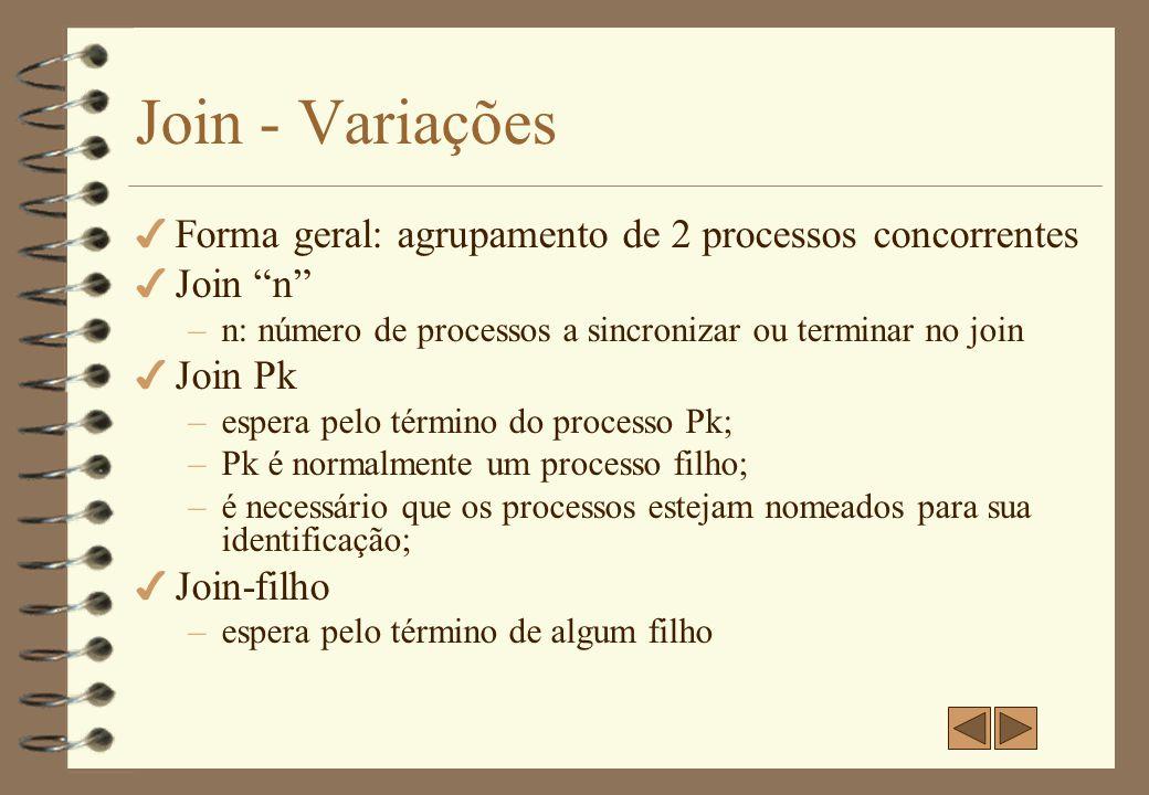 4 Join usando exit –o processo que executa join espera pelo término de um filho; –processo filho termina por exit; –Exemplo:...