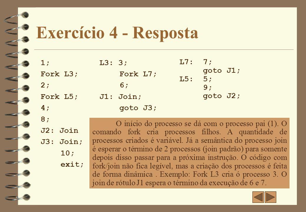 Exercício 5 4 A partir do programa abaixo que utiliza fork/join, implemente o grafo de precedência correspondente.