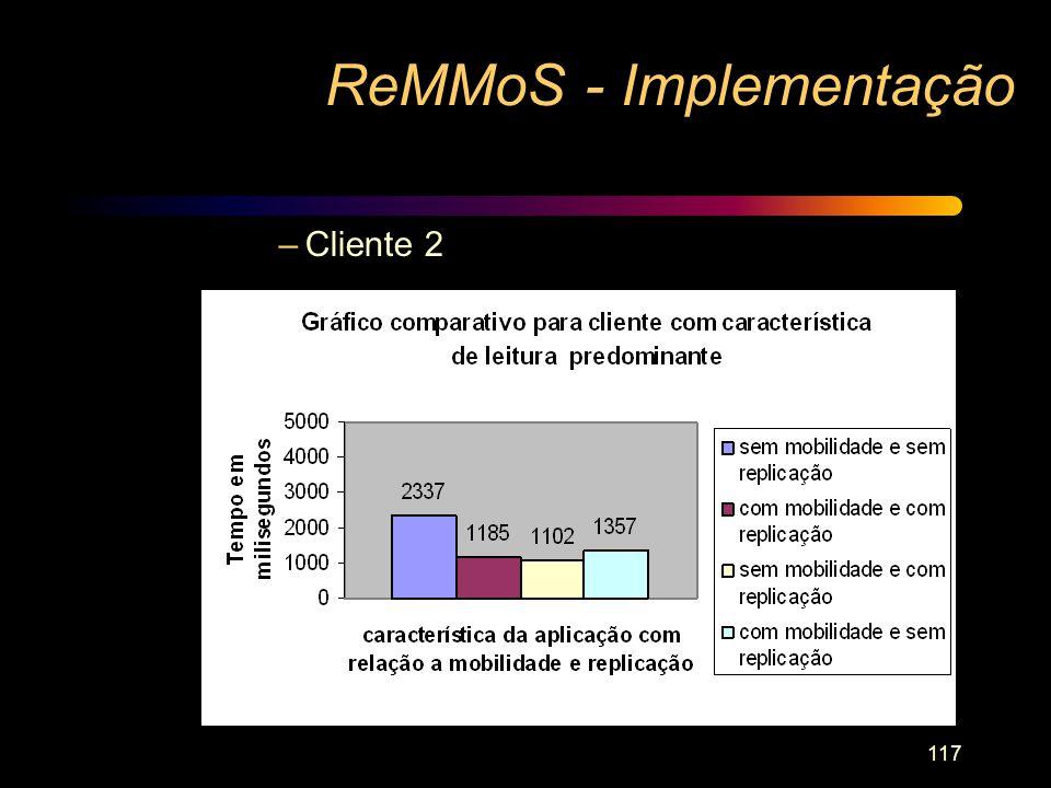 117 –Cliente 2 ReMMoS - Implementação