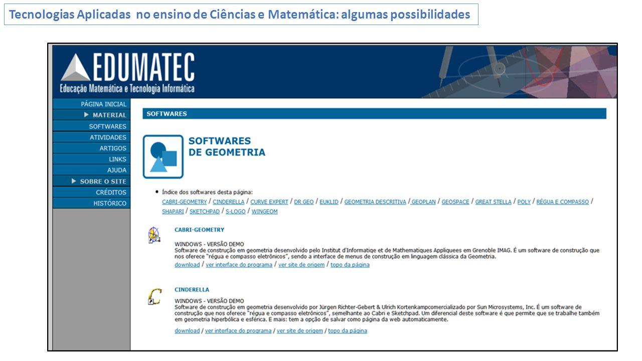 Tecnologias Aplicadas no ensino de Ciências e Matemática: algumas possibilidades