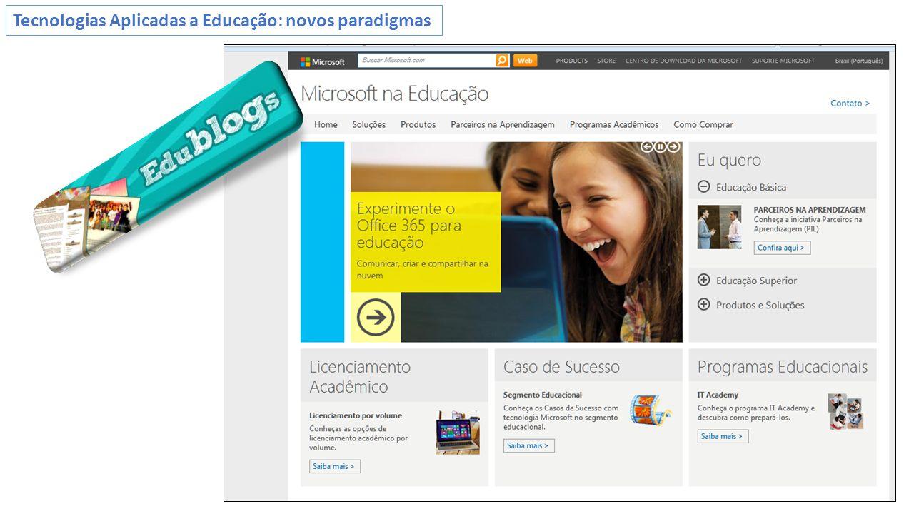 Tecnologias Aplicadas a Educação: novos paradigmas