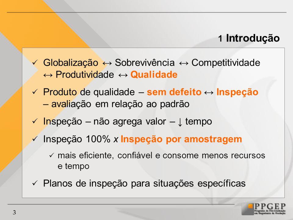 4 1.1 Objetivos 1.1.1 Objetivo Geral Desenvolver um método para o planejamento da inspeção de equipamentos instalados em grandes quantidades e em extensas áreas geográficas 1 Introdução