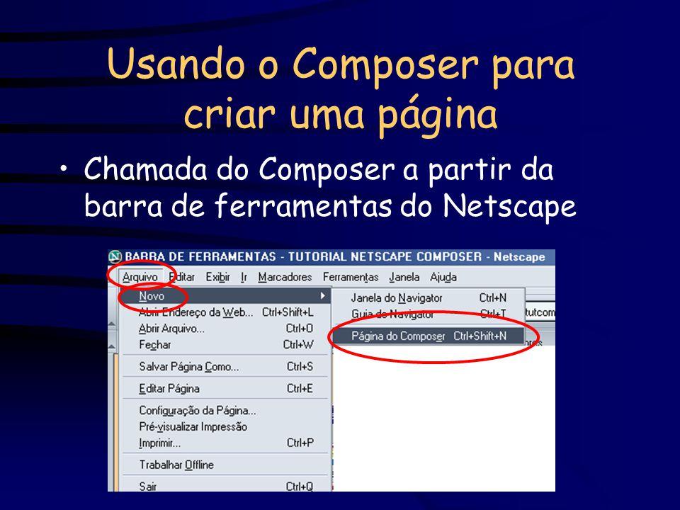 Usando o Composer para criar uma página Chamada do Composer a partir da barra de ferramentas do Netscape