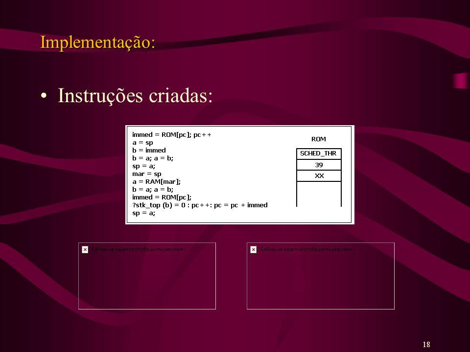 Implementação: Instruções criadas: 18