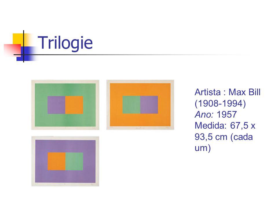 Trilogie Artista : Max Bill (1908-1994) Ano: 1957 Medida: 67,5 x 93,5 cm (cada um)