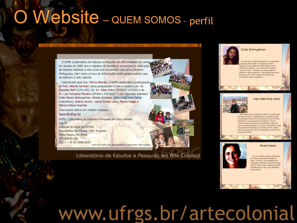 O Website – PROJETOS www.ufrgs.br/artecolonial