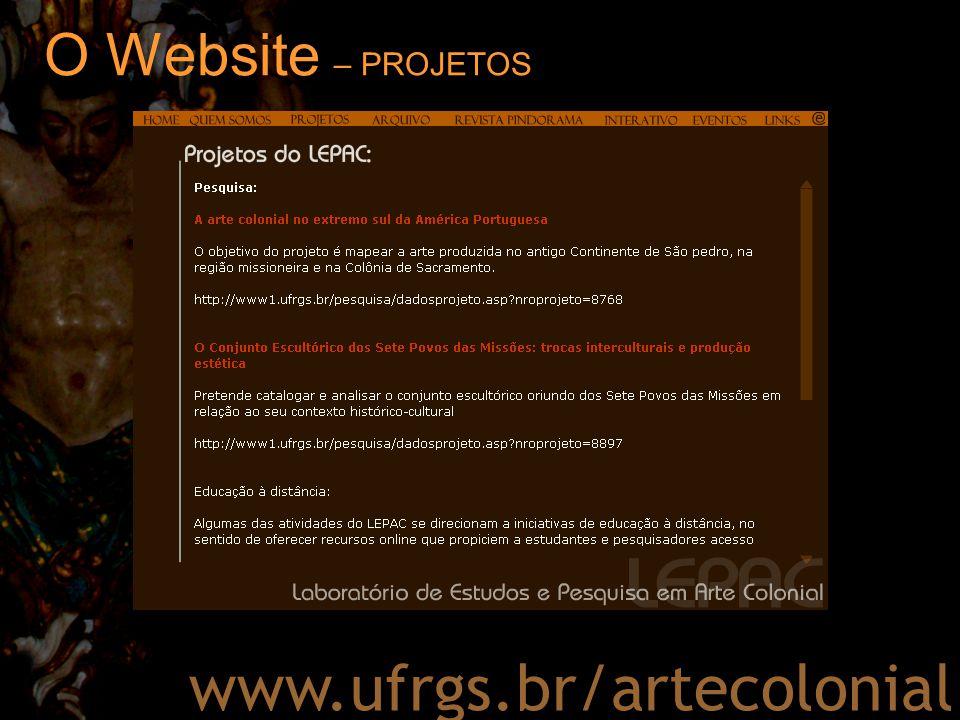 O Website – ARQUIVO www.ufrgs.br/artecolonial – estado: álbum