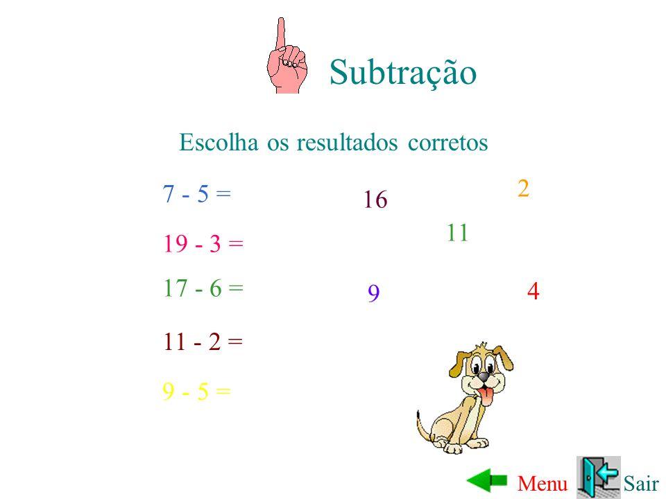 7 + 3 = 10 Calcule o resultado da AdiçãoAdição Subtração Multiplicação Divisão Sair ???? OK!