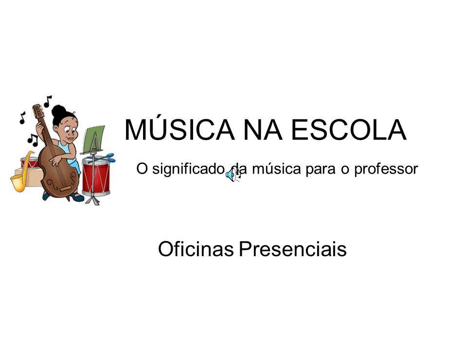 CONTEÚDOS E OBJETIVOS Brincadeiras Cantadas Cirandas Quadrinhas e Parlendas Composição Musical em Grupo Para resgatar a musicalidade dos docentes, construir e expressar sua identidade musical