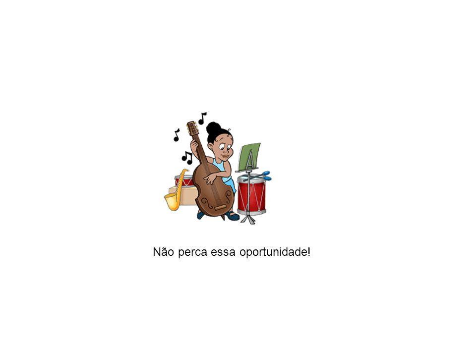 MÚSICA NA ESCOLA O significado da música para o professor Oficinas Presenciais