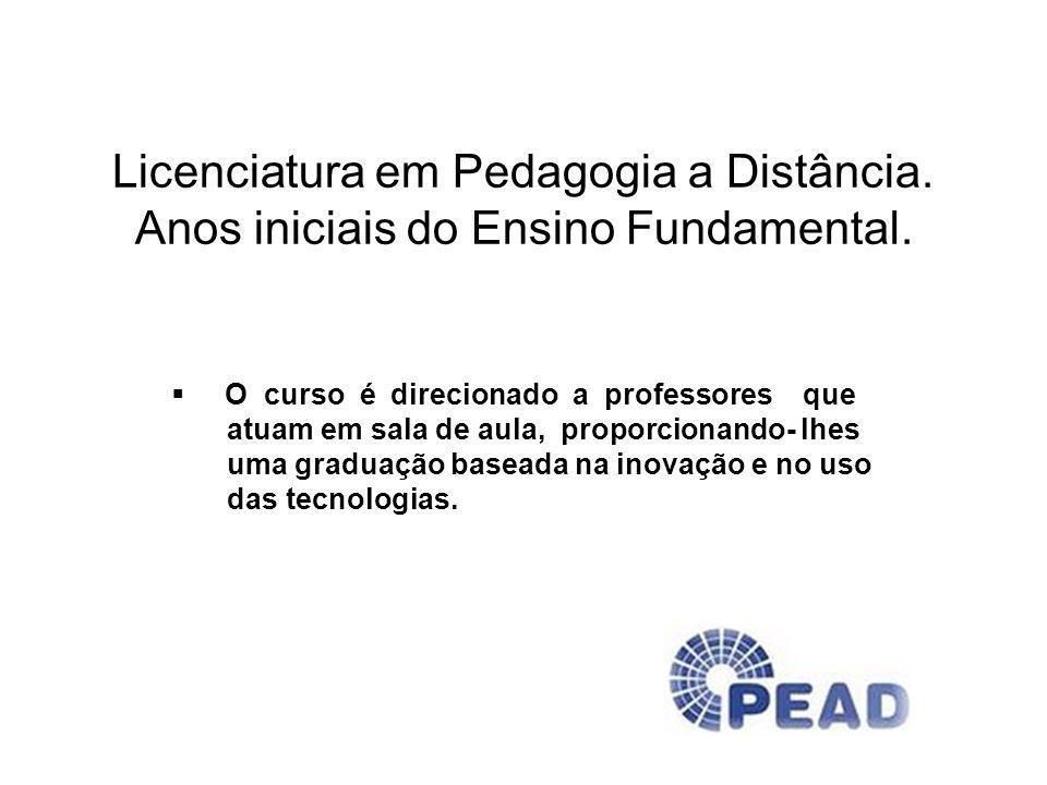 Licenciatura em Pedagogia a Distância. Anos iniciais do Ensino Fundamental. O curso é direcionado a professores que atuam em sala de aula, proporciona