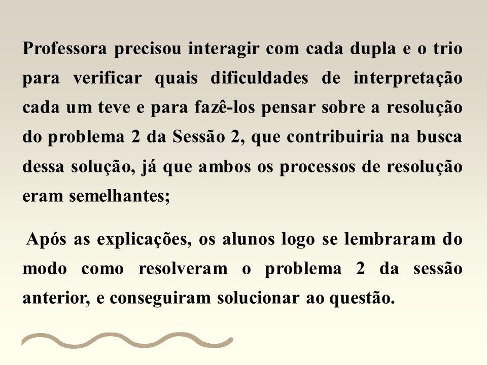 RESOLUÇÃO DA LETRA (C) PELOS ALUNOS Professora precisou conduzir a interpretação oral com todos os alunos da turma, para que empregassem no processo d