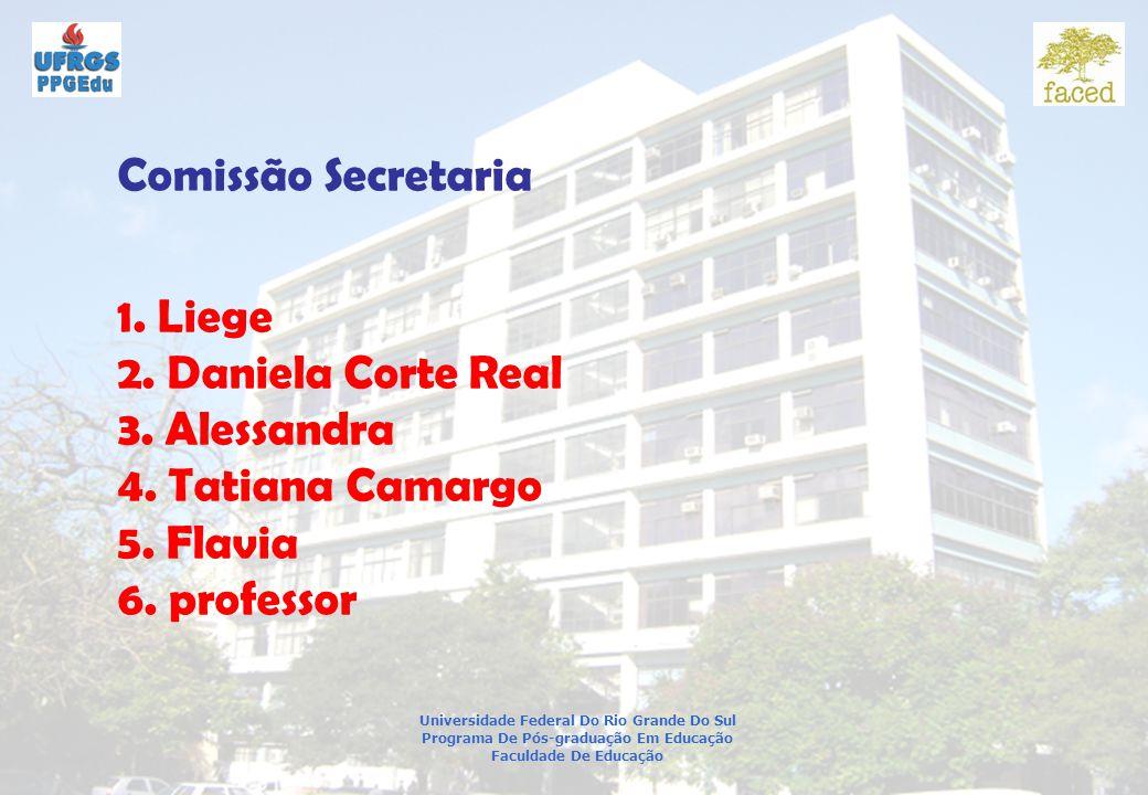 Universidade Federal Do Rio Grande Do Sul Programa De Pós-graduação Em Educação Faculdade De Educação Comissão Secretaria 1.