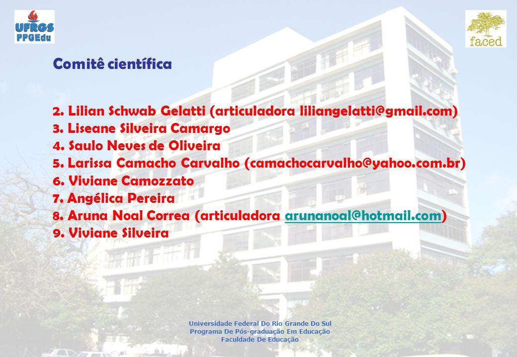 Universidade Federal Do Rio Grande Do Sul Programa De Pós-graduação Em Educação Faculdade De Educação Comitê científica 2.