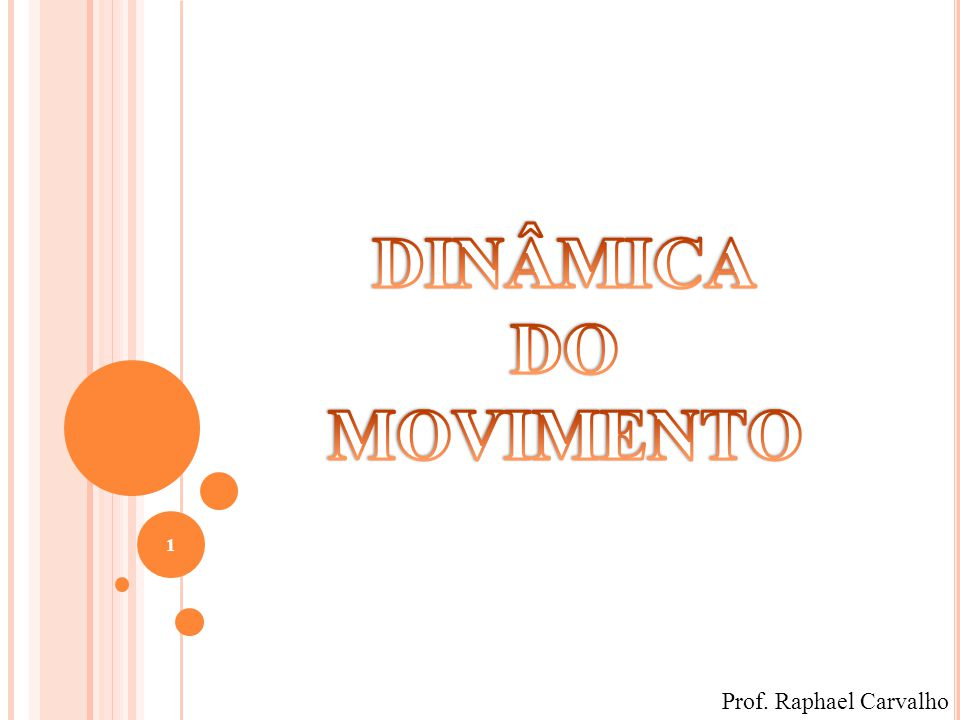 1 Prof. Raphael Carvalho