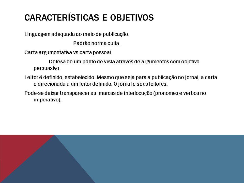 CARTA DE LEITOR Opinião Efeito de sentido de parcialidade.