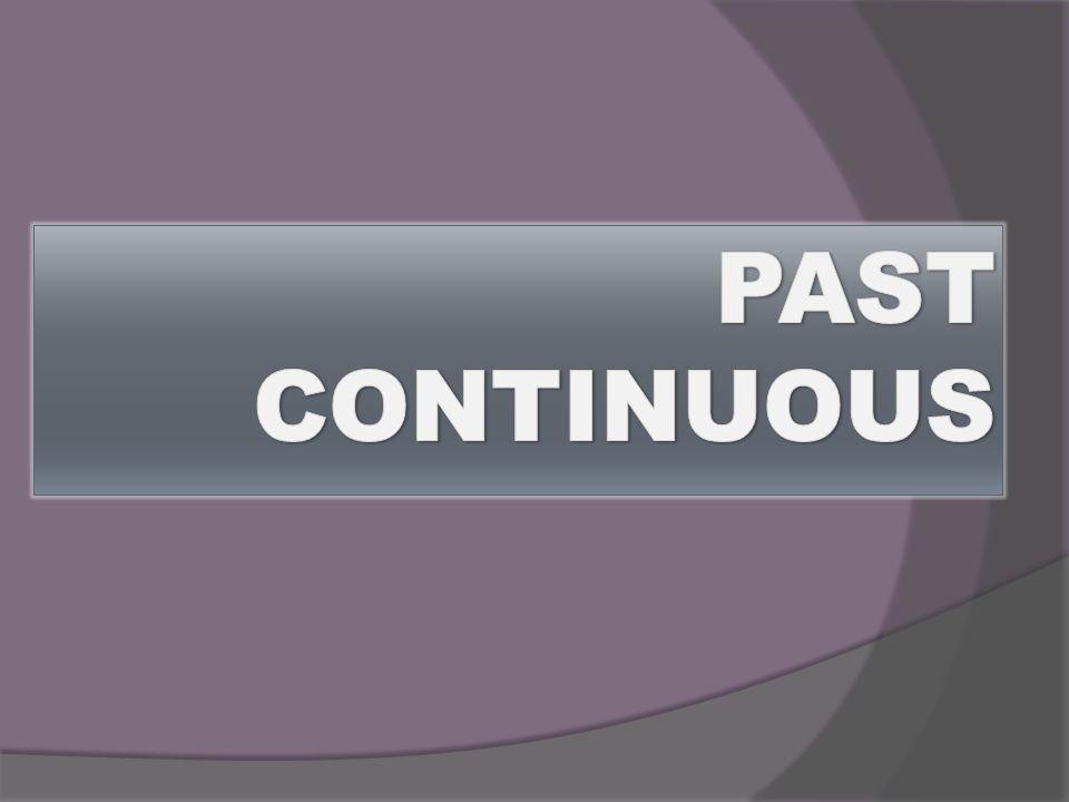 O Passado contínuo é usado, basicamente, para descrever três tipos de ações:USOS